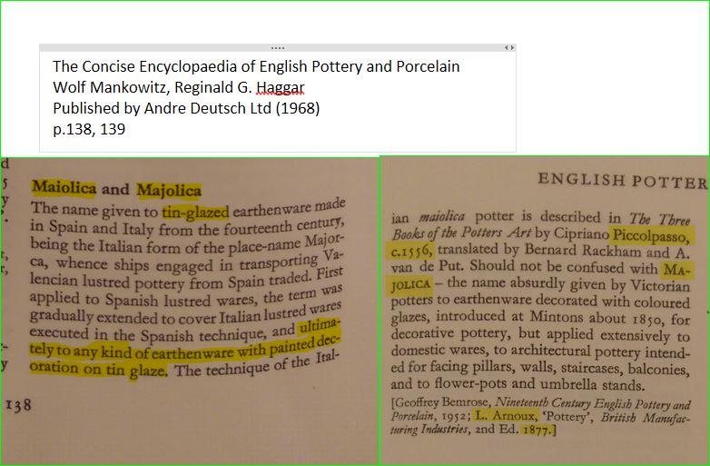 Maiolica Majolica definition, Haggar, 1978. Cites Arnoux, 1877.